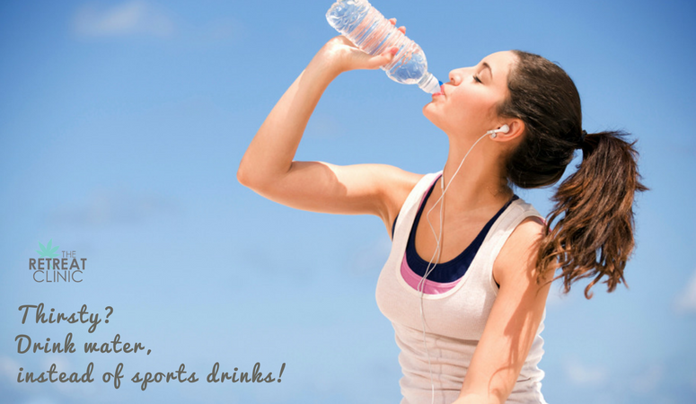 Thirsty? Stick to water instead of sports drinks.